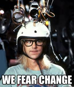 we-fear-change